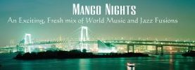 Mango Nights.  Dinner/Dance June 4th at Charbonneau.