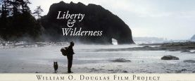 """William O. Douglas: Liberty & Wilderness"". History Pub @ Wilsonville McMenamins. July 26th at 6:30pm"