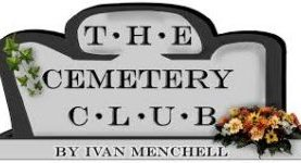 THE CEMETERY CLUB by Ivan Mendchell Oct 18th. 7:30pm.