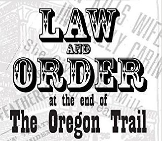 "Pub History Night. Jan 31. ""Gender & Justice at the End of the Oregon Trail."""