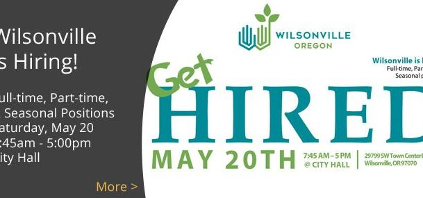 City of Wilsonville Hosts Hiring Fair Saturday, May 20