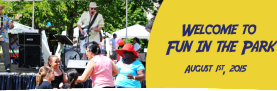 """MARK YOUR CALENDARS. """"Fun in the Park"""" August 1st."""