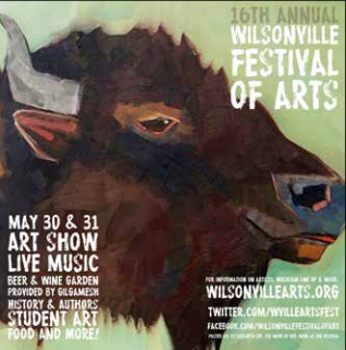 Mark Your Calendars.  Wilsonville Festival of the Arts.  May 30-31.